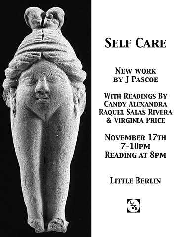 Self Care at Little Berlin Annex Space – November 2017