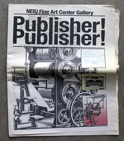 Publisher!Publisher!, Amze Emmons, NEIU Fine Art Center Gallery