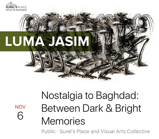 Nostalgia to Baghdad: Between Dark & Bright Memories
