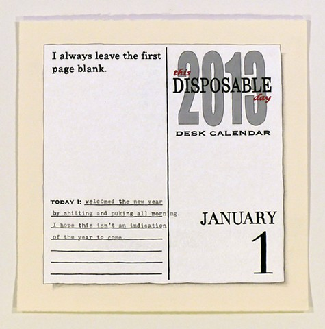 This Disposable Day Desk Calendar Series (2013-present)