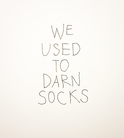We Used to Darn Socks