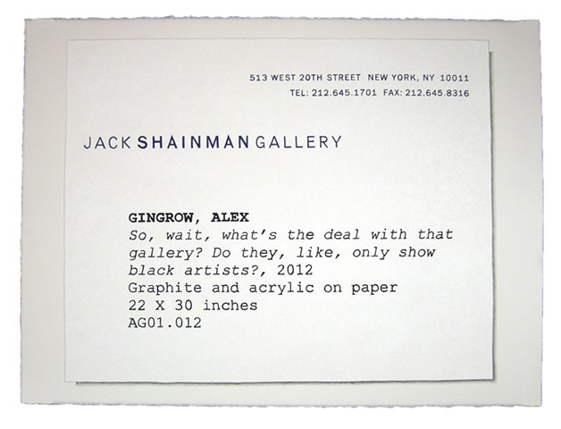 So, wait, what's the deal with that gallery? Do they, like, only show black artists?