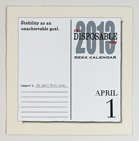This Disposable Day Desk Calendar (April)