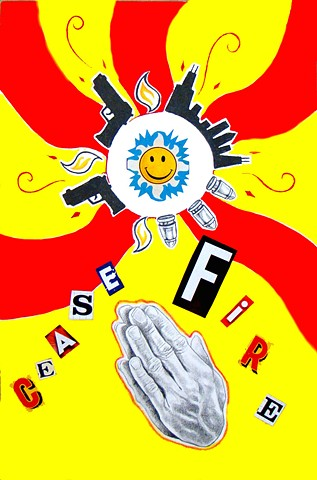 """""""Cease Fire"""""""
