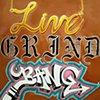 Live Grind Bang