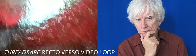 Threadbare recto verso video loop
