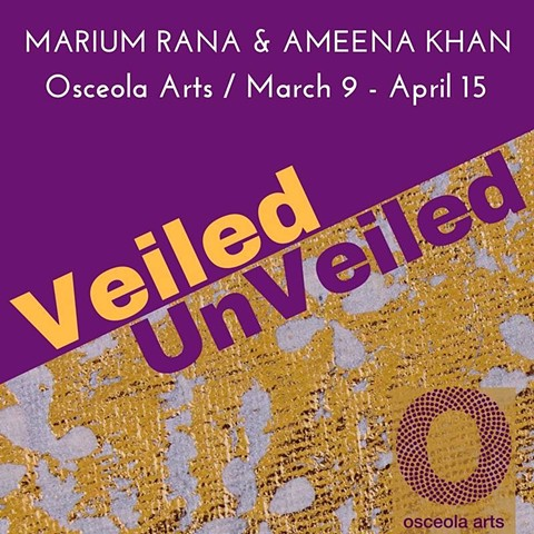 VEILED / UNVEILED @ Osceola Arts