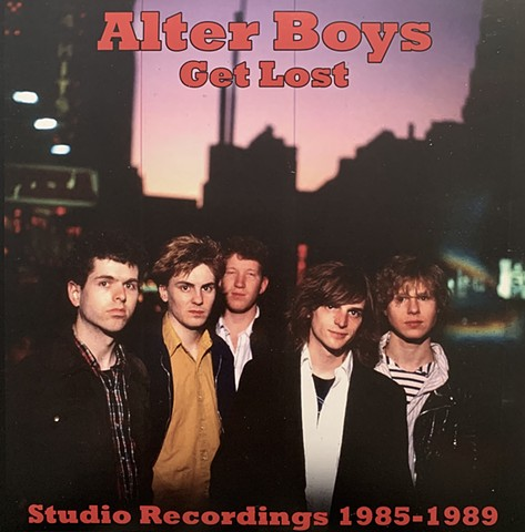 "Alter Boys ""Get Lost"" LP, New York City 1980's punk rock, John Carruthers"