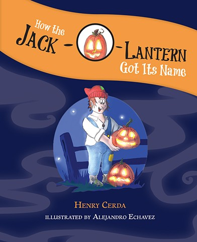 How the Jack O Lantern Got his Name