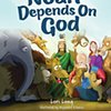 Noah Depends on God