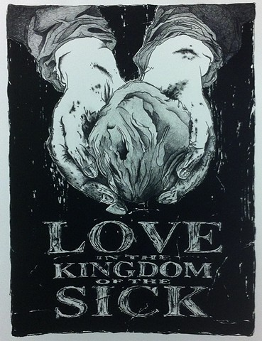 Love in the Kingdom of the Sick