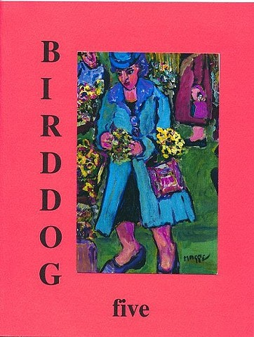 Bird Dog literary journal, Sarah Mangold, innovative writing, poetry, Maggie Mangold