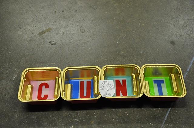 """""""Cunt"""""""