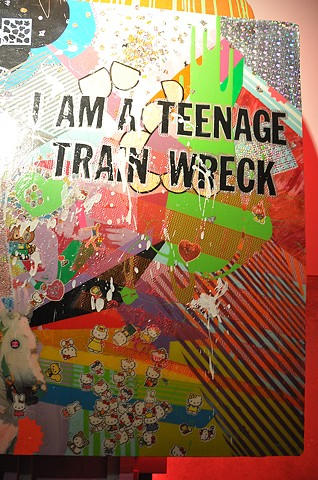 """I am a teenage trainwreck"" detail"