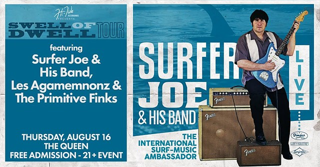 Surfer Joe & Les Agamemnonz w/The Primitive Finks (21+)