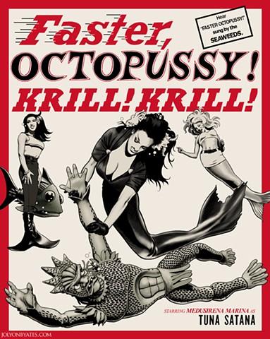 Faster Octopussy Krill Krill t-shirt design for Medusirena Marina