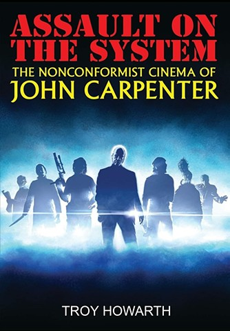 Cover for Troy Howarth's new book on John Carpenter