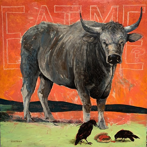 Big, ugly steer, not looking very tasty, with EAT ME ? written on the blood red background.  Two crows are picking at a hamburger at his feet