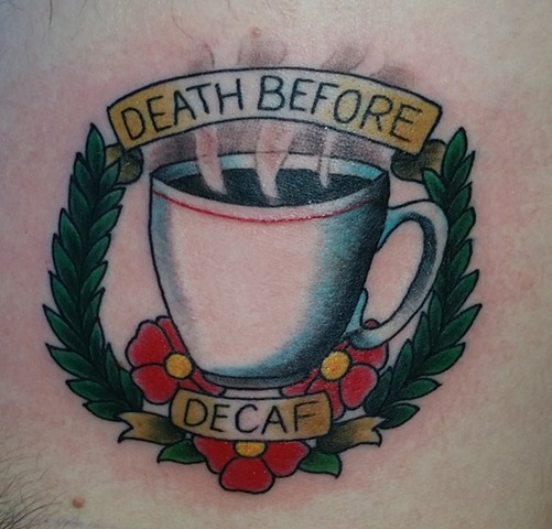 death before decaf tattoo