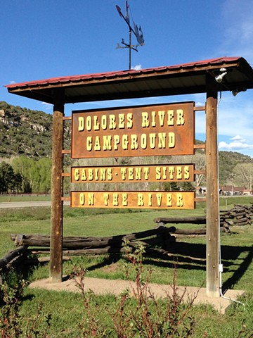 sign Dolores River Campground Dolores CO
