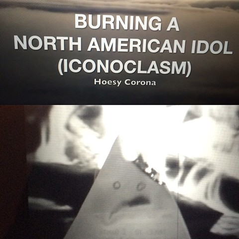 """Burning a North American Idol"" (Iconoclasm) 2015"