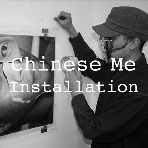 Chinese Me: Installation