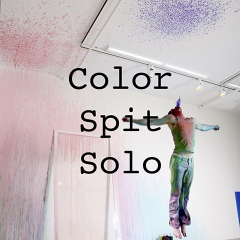 Color Spit Solo