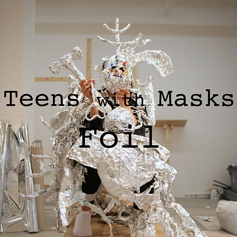 Teens with Masks: Foil