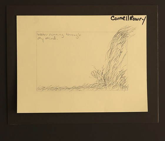 """Water running through my mind."" Drawing by Cornell Rowry."