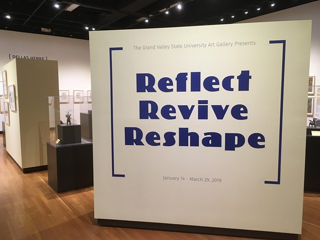 Reflect / Revive / Reshape (gallery view)