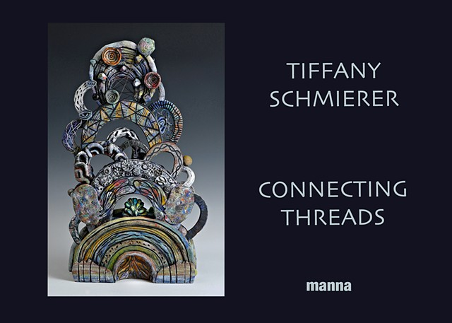 Tiffany Schmierer: Connecting Threads