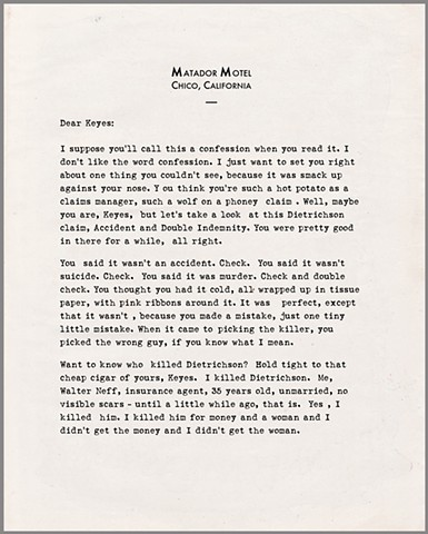 "Typed murder confession, from the film noir project ""The Pressman Negatives"" by Jason Tannen."