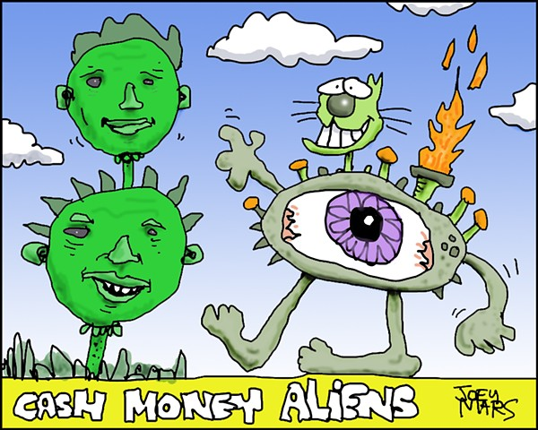 Cash Money Aliens #311