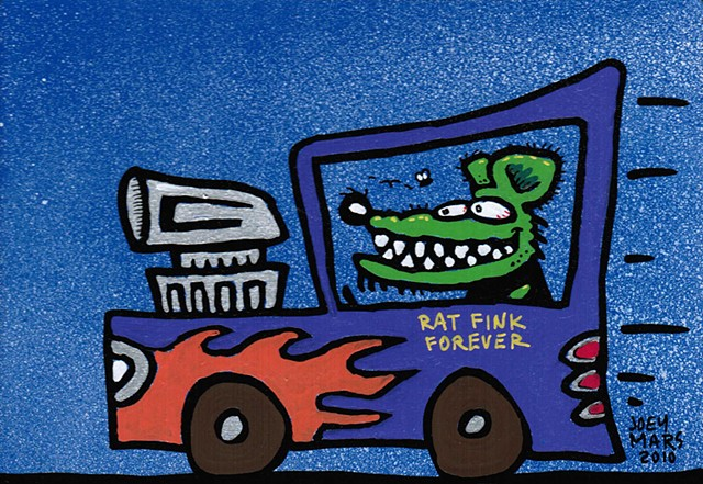 "Rat Fink Forever...Ode to Ed ""Big Daddy"" Roth"
