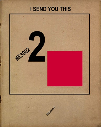 I Send You This #E30022 (after John Berger / John Christie, and Lazar Markovich Lissitzky)