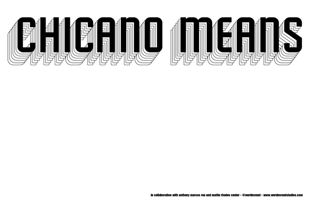 Chicano Means