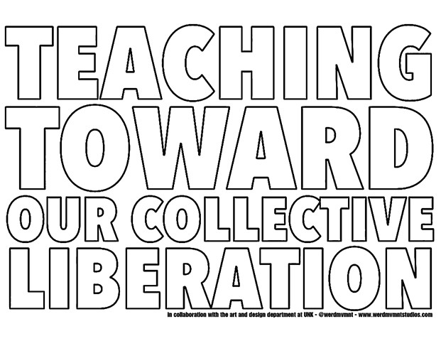 Teaching Toward Our Collective Liberation