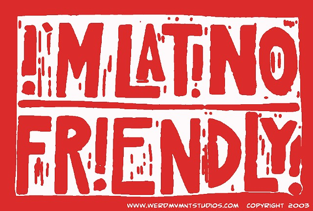 Im Latino Friendly