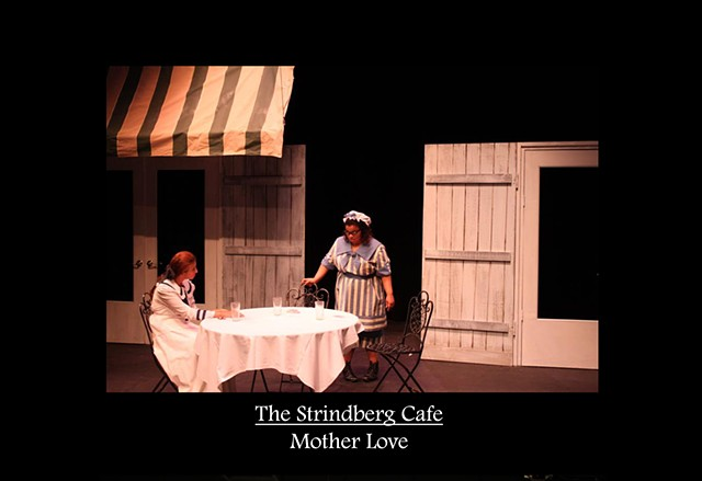 Strindberg Cafe - Mother Love Production Photo 1