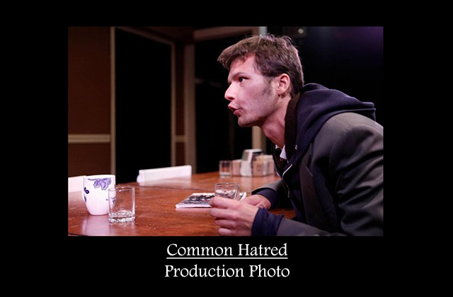 Common Hatred Production Photo 3