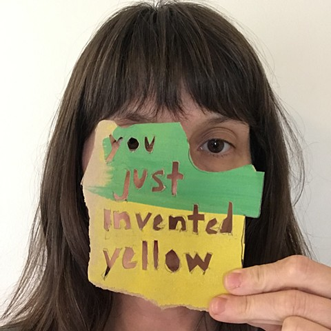 you just invented yellow