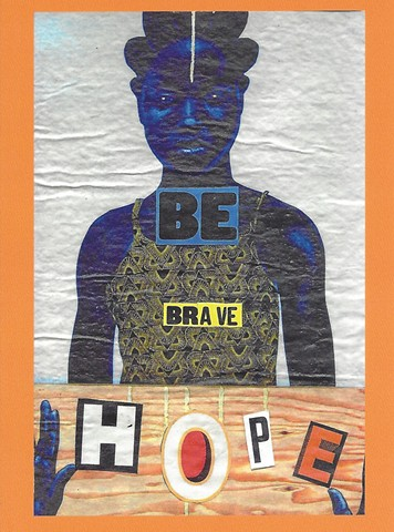 BE BRAVE...HOPE card
