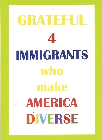 GRATEFUL 4 IMMIGRANTS DIVERSITY card