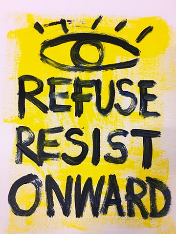 REFUSE RESIST ONWARD
