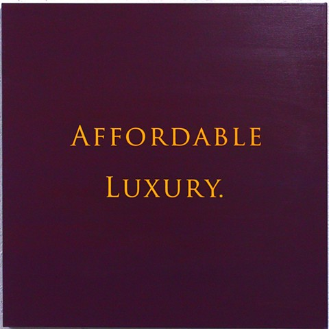AFFORDABLE LUXURY.