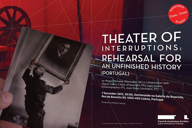 THEATER OF INTERRUPTIONS: REHEARSAL FOR AN UNFINISHED HISTORY (PORTUGAL)