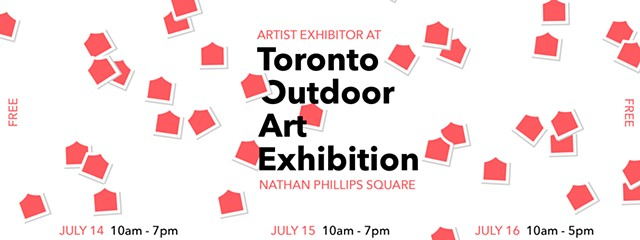 ARCHIVE: Toronto Outdoor Art Festival 2017, July 14, 15+16