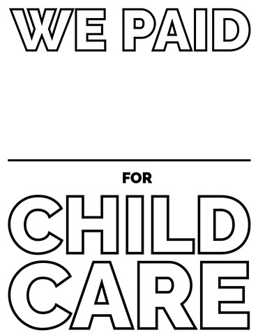 Fill in the blank: We paid ______ for child care.