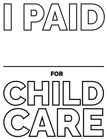 Fill in the blank: I paid _______ for child care.