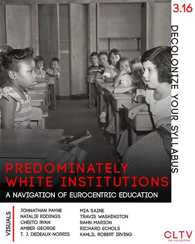 PWI: A Navigation of Eurocentric Education
